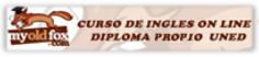 My Old Fox. Curso de Inglés On Line. Diploma Oficial UNED